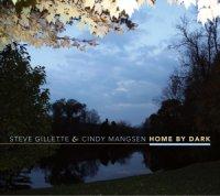 Gillette & Mangsen Home by Dark